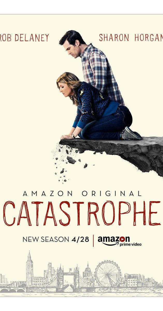 Catastrophe ---     With Sharon Horgan, Rob Delaney, Mark Bonnar, Jonathan Forbes. American boy Rob gets Irish girl Sharon pregnant while they hook up for a week while on a business trip to London.