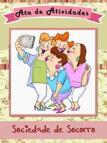 Meninas,  Segue a ata nova que fiz para Atividades da Sociedade de Socorro, espero que gostem!!!                Arquivo em PDF