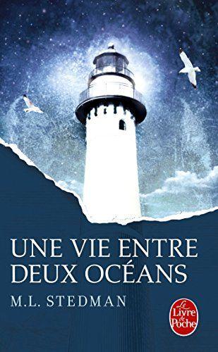 Amazon.fr - Une vie entre deux océans - Prix Lecteurs 2015 - Margot Stedman, Anne Wicke - Livres