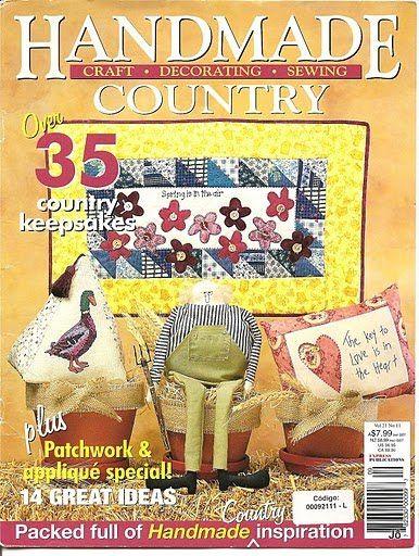 HANDMADE COUNTRY 11 - Joelma Patch - Álbuns da web do Picasa...FREE MAGAZINE AND PATTERNS!!
