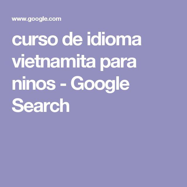 curso de idioma vietnamita para ninos - Google Search