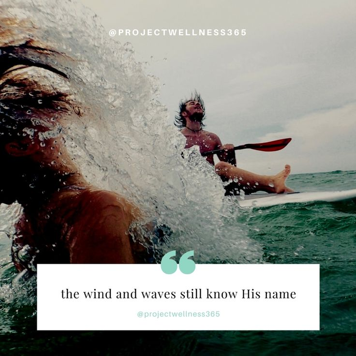 The wind and waves still know His name.  #projectwellness365 #wellnessinspiredliving #getwhole #livefree