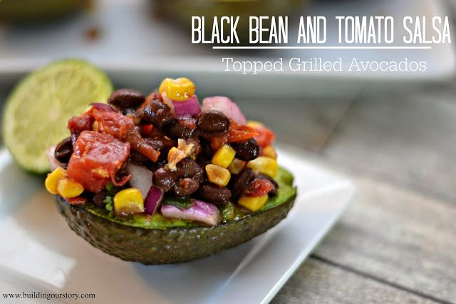 Black Bean and Tomato Salsa Topped Grilled Avocados, Easy Black Bean ...
