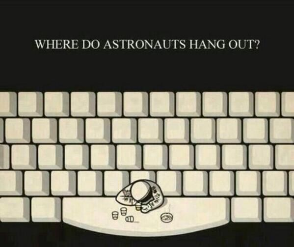 Yet another reason why I want to be an astronaut, the awful jokes I could use would be glorious.