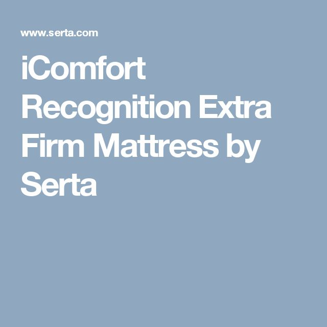 17 Best ideas about Extra Firm Mattress on Pinterest