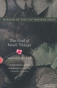 On the post-colonial literature course I encountered Arundhati Roy's The God of Small Things. It only wetted my appetite.