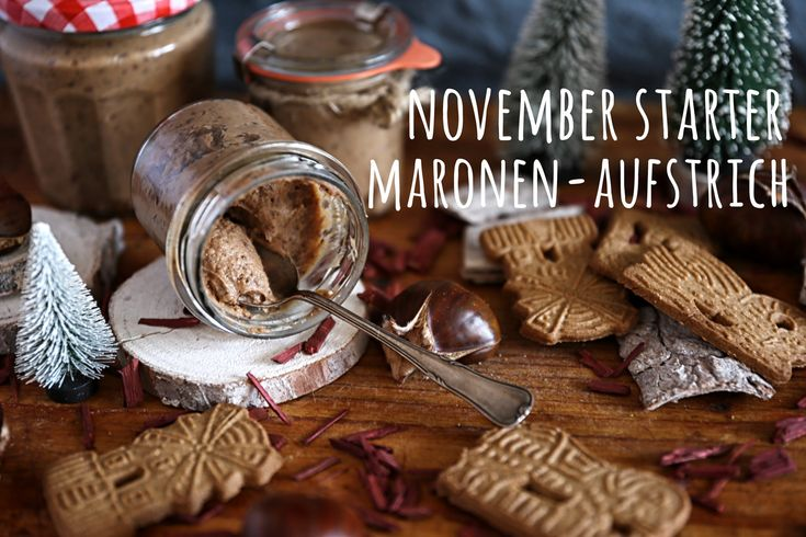 November Starter: Maronen-Aufstrich