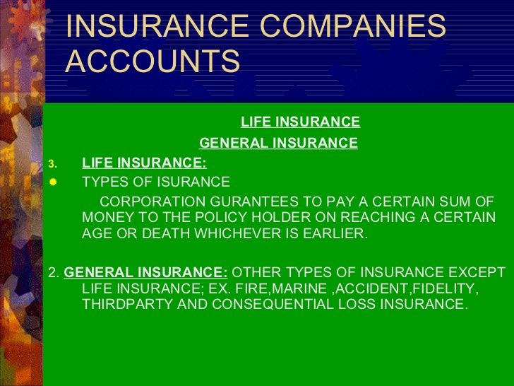 Insurance Companies Accounts Life Insurance General Insurance Life