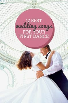 These are all perfect for a first dance! Pick the one that fits you and your man!