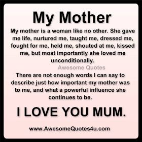 Awesome Quotes: i love you mom ....