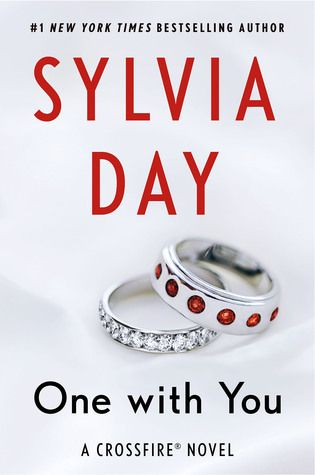 FINALLY!!!!!   One with You (Crossfire #5) by Sylvia Day @lilyslibrary I can't wait for this one!