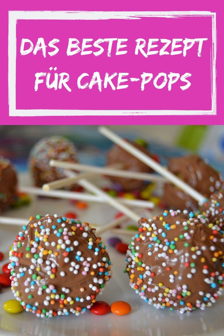 Das weltweit beste Rezept für Cake Pops   – Kuchen, Cookies, Muffins und noch mehr Süßes!