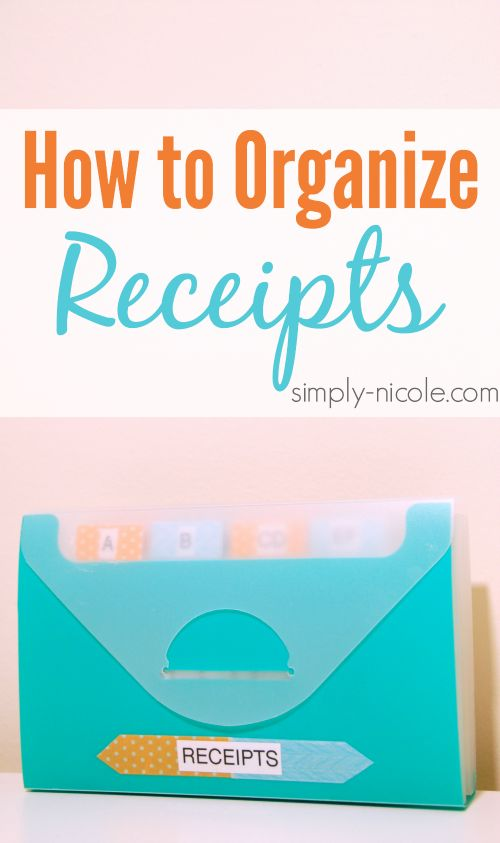 How to Organize Receipts at simply-nicole.com