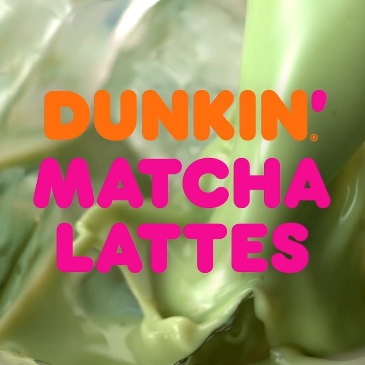 Take A Sip On The Bright Side With New Dunkin' Matcha