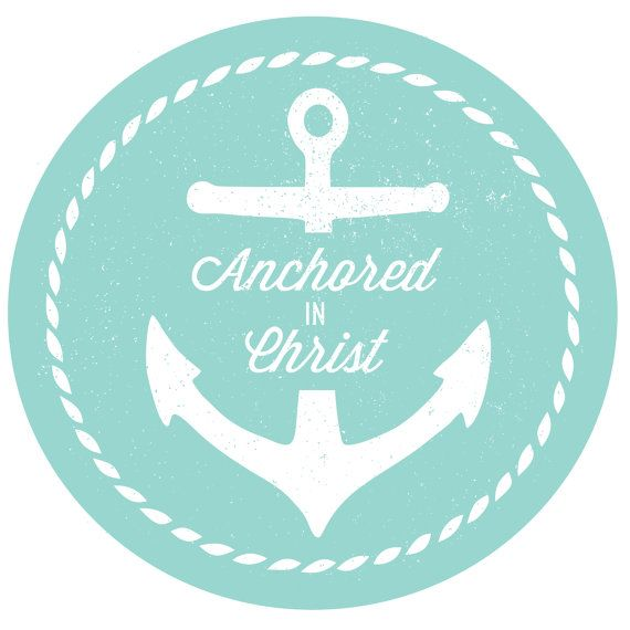 Anchored in Christ Tags   BAJDESIGNS Young Women/Young Men, LDS, Anchor, Nautical, Rope, Vintage, Cupcake Topper
