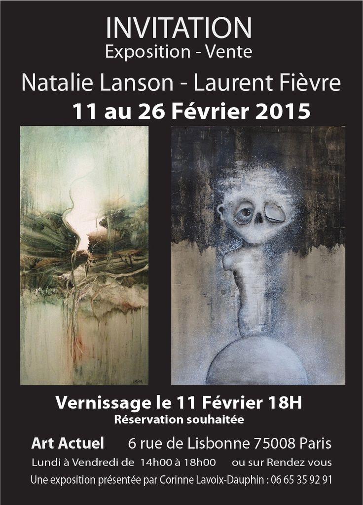Exposition NATALIE LANSON - LAURENT FIEVRE - 11 au 26 février 2015 - Vernissage le 11 février - Art Actuel, 6 rue de Lisbonne, 75008 PARIS
