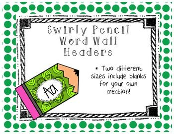 """This packet contains fun Swirly Pencils with the large word wall headers (A to Z) in two sizes: 7 inch and 5 inch. I have also included the words """"Word Wall"""" in the in the swirly pencils so that you see as the headers to display above your word wall. There are also blank swirly pencils for"""