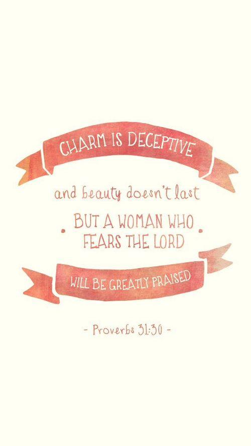 Proverbs 31:30♡