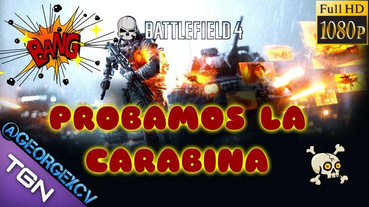 Battlefield 4 Gameplay Español Multijugador Probando la Carabina | 1080p...