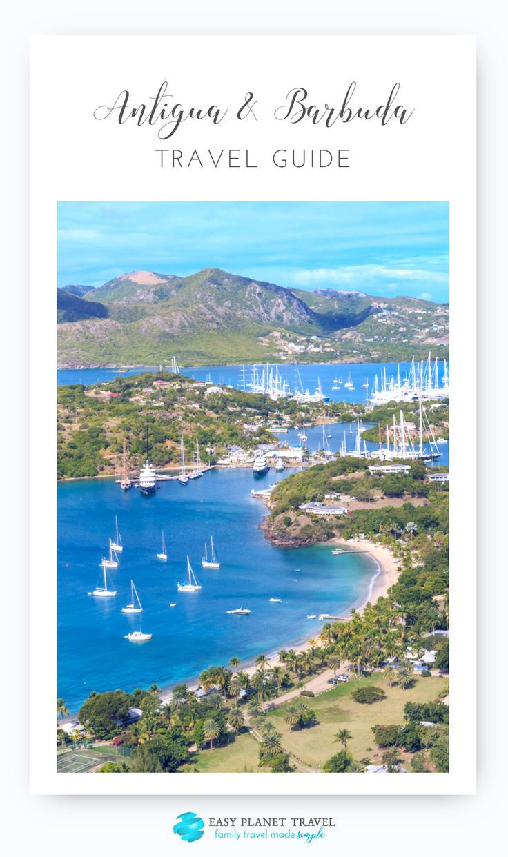 Antigua Travel Guide Must See Attractions