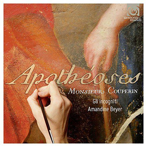 Amandine Beyer - Couperin: Apotheoses
