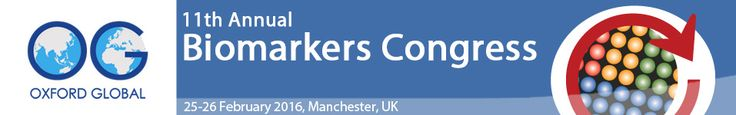 Oxford Global Conferences are proud to present the 11th Annual #Biomarkers Congress, taking place on the 25th & 26th February 2016 at the Manchester Central Convention Complex, Manchester, UK.