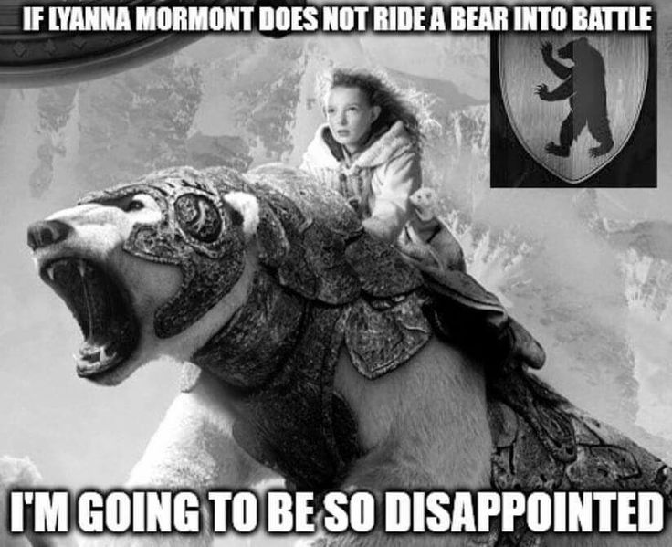 If Lyanna Mormont does not ride a bear into battle, I'm going to be so disappointed