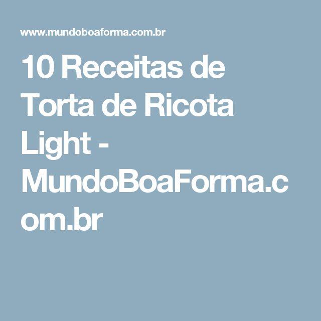 10 Receitas de Torta de Ricota Light - MundoBoaForma.com.br
