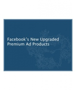 FB upgrades premium as products