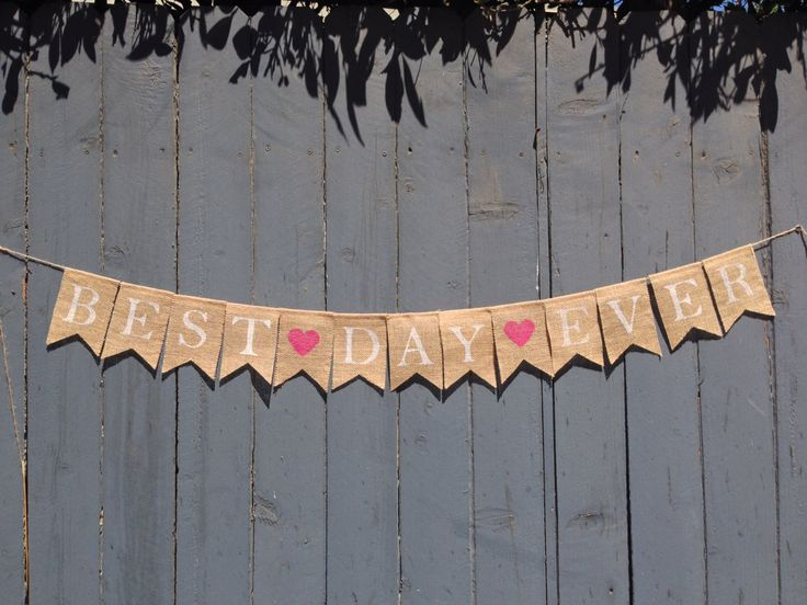 BEST DAY EVER Burlap Banner Wedding Decoration Photo Prop