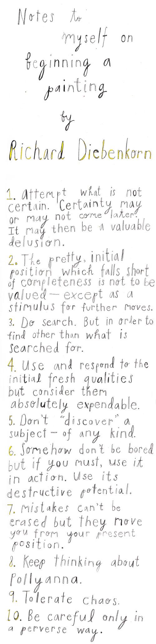 http://www.brainpickings.org/2013/08/23/richard-diebenkorn-10-rules-for-painting/