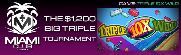 Win Guaranteed Cash Prizes Playing In The 'Big Triple Tournament' at Miami Club…