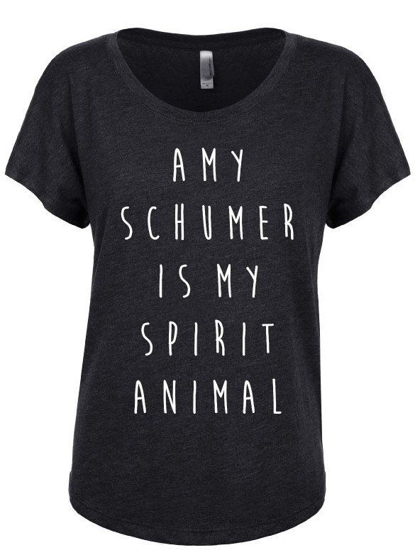 Amy Schumer is My Spirit Animal Shirt. Spirit Animal Shirt. Feminist Shirt. Feminism. Womens Tee. Spirit Animal Tee. Besties.. Please see photos for color and sizing. - 50% polyester/25% combed ring-s