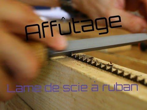 (47) Travail du bois - l'affûtage d'une lame de scie à ruban - YouTube