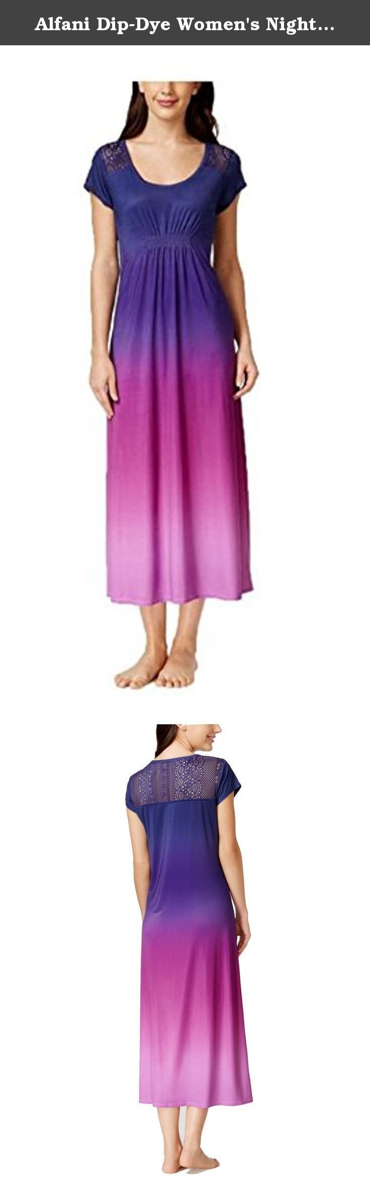 Alfani Dip-Dye Women's Nightgown (Large, Iris Dip Dye). Look and feel beautiful in this free-flowing nightgown from Alfani, with lovely crochet details at the back and shoulders. Scoop neck Short sleeves Lace crochet detail at back and shoulders Full-length Polyester/spandex Machine washable Imported.