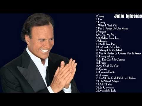 ▶ Julio Iglesias's Greatest Hits|| Best Songs Of Julio Iglesias - YouTube