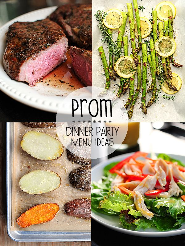 prom dinner party menu ideas - Ideas For Dinner Parties
