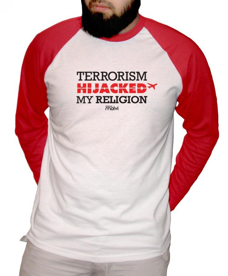Design Molvi - Terrorism Hijacked My Religion [Full Sleeve],  (http://www.designmolvi.com/terrorism-hijacked-my-religion/)