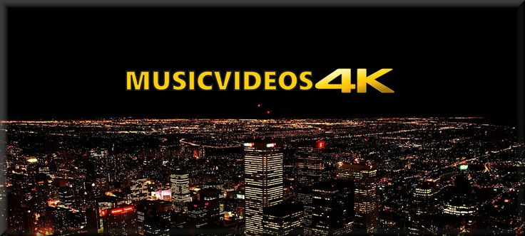 MusicVideos4K - Ultra HD Source