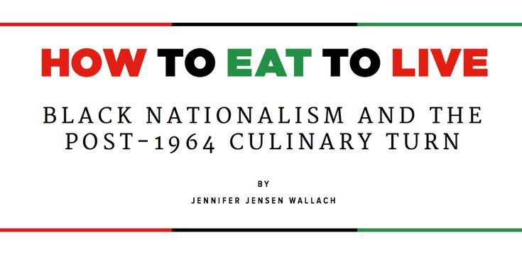 How to Eat to Live, by historian Jennifer Jensen Wallach - Southern Foodways Alliance   Time For An Awakening Radio Program in Philadelphia Pa. shared a link via Malik Yakini.