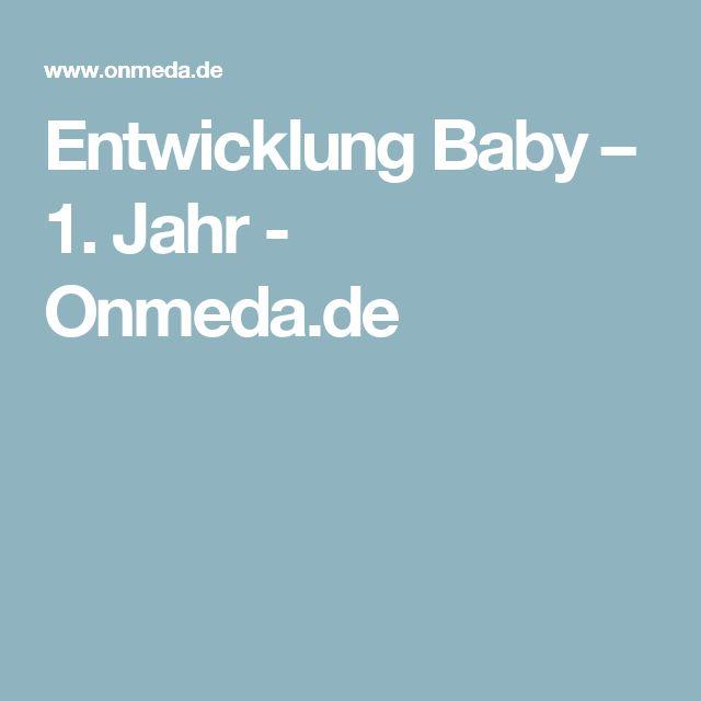 Entwicklung Baby – 1. Jahr - Onmeda.de
