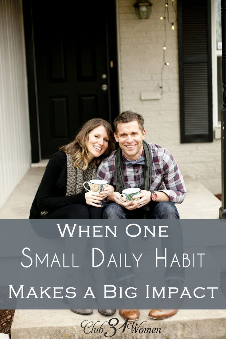 What if there was just one thing you could do to make a real impact on your marriage? A daily habit that makes for a happier, lifelong marriage? When One Small Daily Habit Makes a Big Impact {On Your Lifelong Marriage} ~ Club31Women