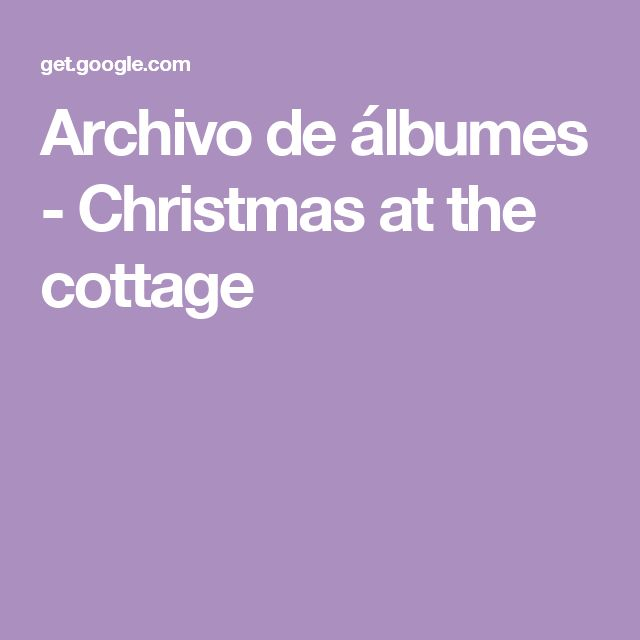 Archivo de álbumes - Christmas at the cottage