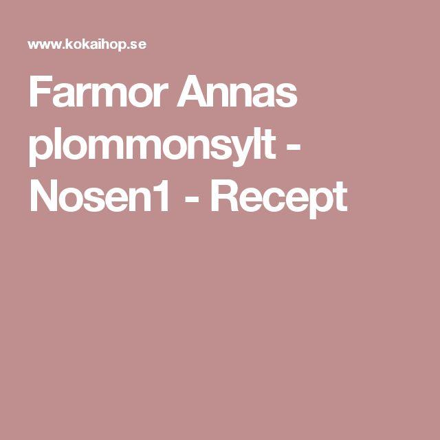 Farmor Annas plommonsylt - Nosen1 - Recept