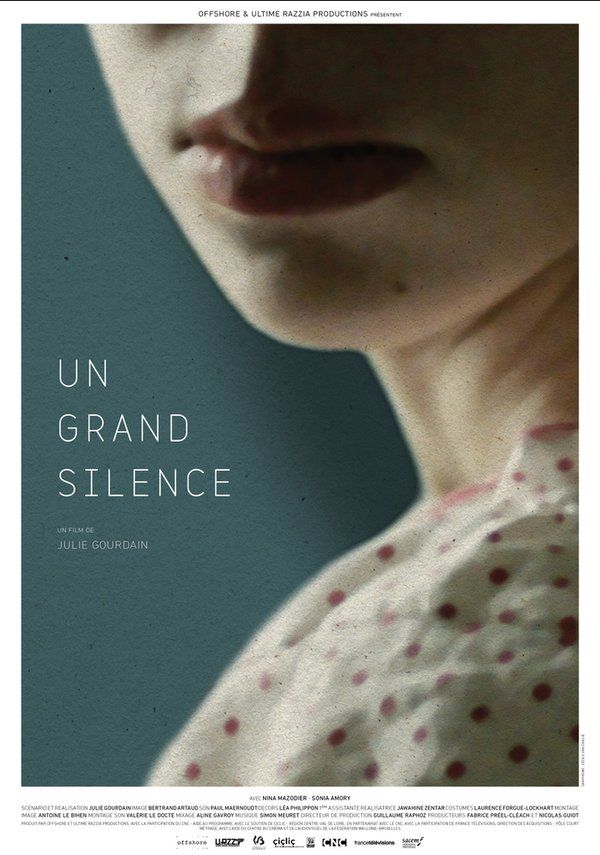 Un Grand Silence by Julie Gourdain. #Cannes2016 UniFrance Grand Prix winner - Short Films.  Poster.