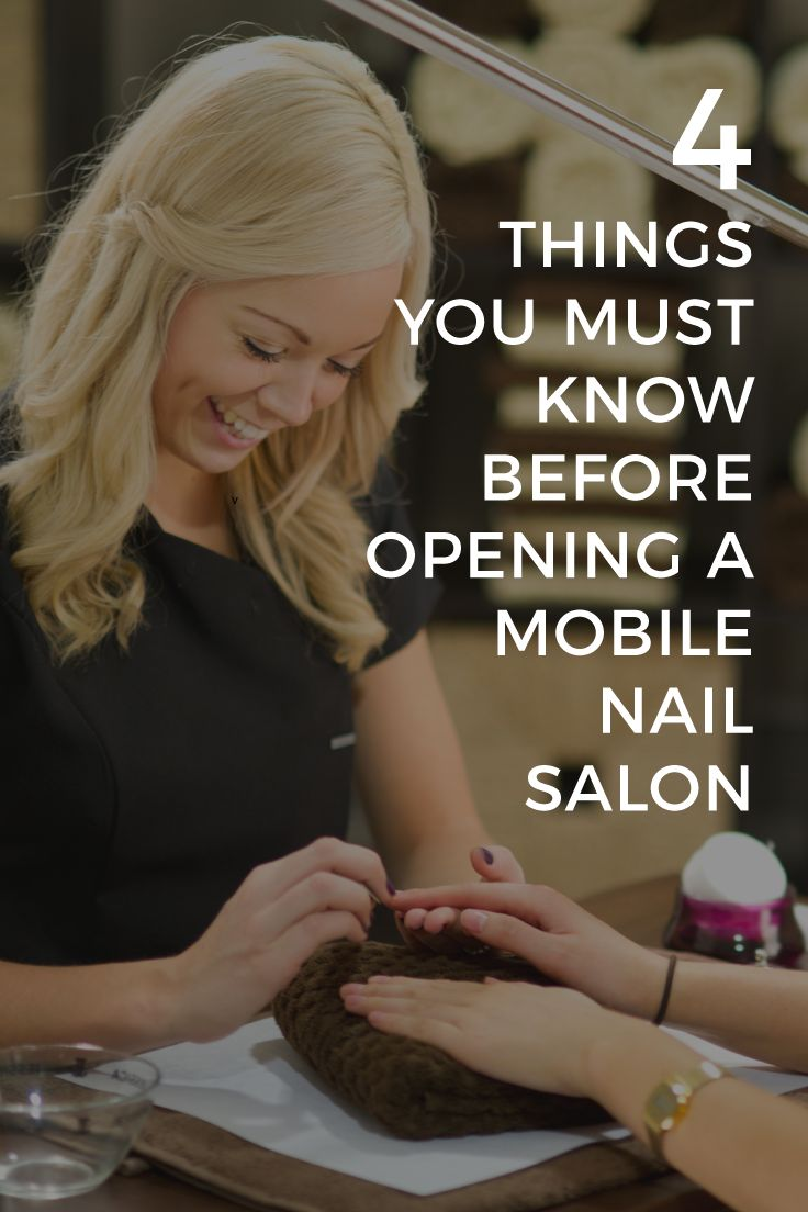 Tips for your business that thinks outside the box: a MOBILE Nail Salon. NEW ARTICLE: 4 Things You Must Know Before Opening a Mobile Nail Salon. #RelatE #MyRelatE