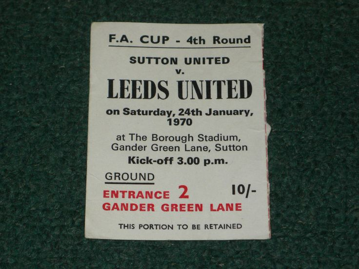 Ticket 1969/70 FA Cup - SUTTON UNITED v. LEEDS UNITED