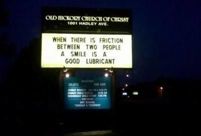 Are these religions establishments or comedy clubs? Who ever set up these signs has a sinful sense of humor.