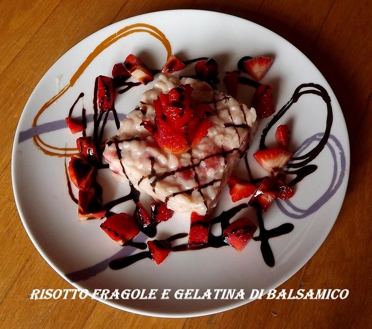 risotto fragole e gelatina di balsamico