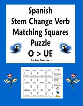Spanish Stem Change Verbs Matching Squares Puzzle O TO UE by Sue Summers